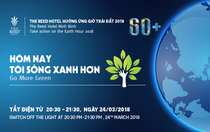 Join Earth Hour 2018 with The Reed Hotel Ninh Binh
